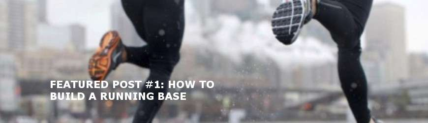 How to build a running base
