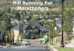 Hill Training for Full and Half Marathons